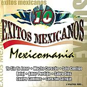 10 Exitos Mexicanos Mexicomania by Various Artists