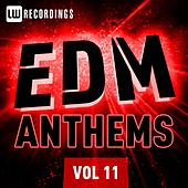 EDM Anthems, Vol. 11 - EP by Various Artists