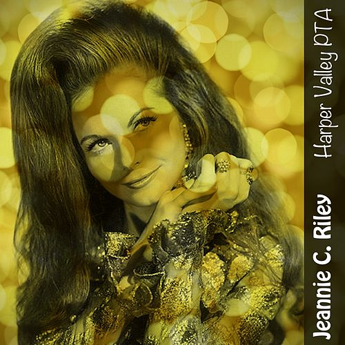 Harper Valley PTA von Jeannie C. Riley