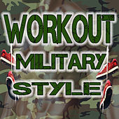 Workout Military Style by John Anderson