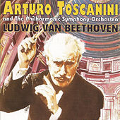Arturo Toscanini - Ludwig van Beethoven by Philharmonic Symphony Orchestra
