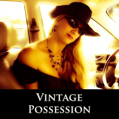 Possession by Vintage