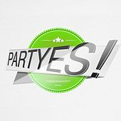 Partyes! - EP by Various Artists