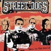 Back to the World by Street Dogs