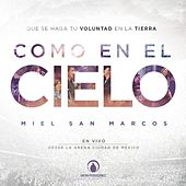 Como En El Cielo (En Vivo) by Miel San Marcos