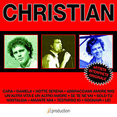 Christian: I suoi grandi successi by Christian