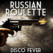 Russian Roulette by Music Machine