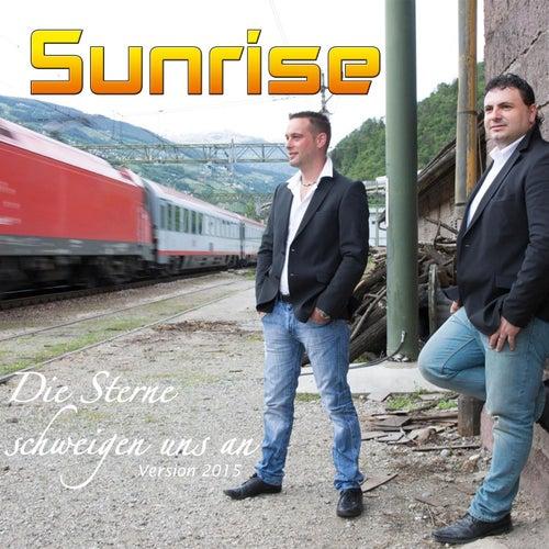 Die Sterne schweigen uns an (Version 2015) by Sunrise