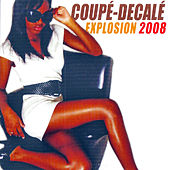 Coupé-décalé: Explosion 2008 by Various Artists