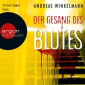 Der Gesang des Blutes (Ungekürzte Lesung) by Andreas Winkelmann