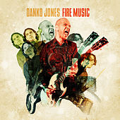 Fire Music by Danko Jones