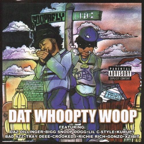 Dat Whoopty Woop by Soopafly
