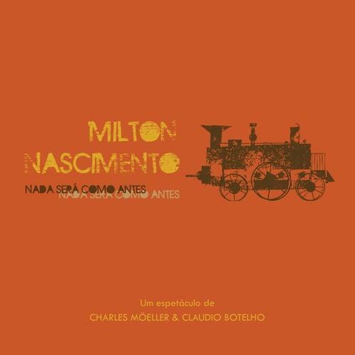 Nada Será Como Antes by Milton Nascimento
