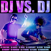DJ vs. DJ by Various Artists