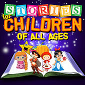 Stories for Children of All Ages by Various Artists
