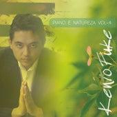 Piano e Natureza, Vol. 4 by Kenio Fuke