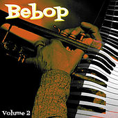 Bebop, Vol. 2 by Various Artists