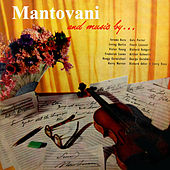Mantovani and Music By... by Mantovani & His Orchestra