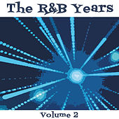 The R & B Years, Vol. 2 by Various Artists