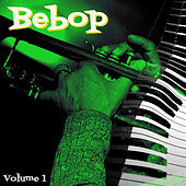 Bebop, Vol. 1 by Various Artists