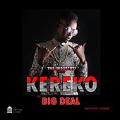 Kereko by Big Deal