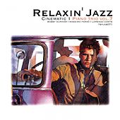 Relaxin' Jazz: Cinematic, Piano Trio, Vol. 7 (Anonimo Veneziano) by Bobby Durham