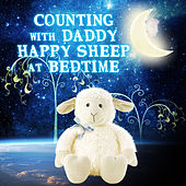 Counting with Daddy Happy Sheep at Bedtime – Baby Sleep Music, Classical Love Baby with Soothing Sounds, Lullaby with Harp & Piano Music, Calm Sleeping in My Cradle, Classical Music for Sweet Dreams by Baby Bedtime Music Ambient