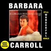 It's a Wonderful World (Bonus Track Version) by Barbara Carroll