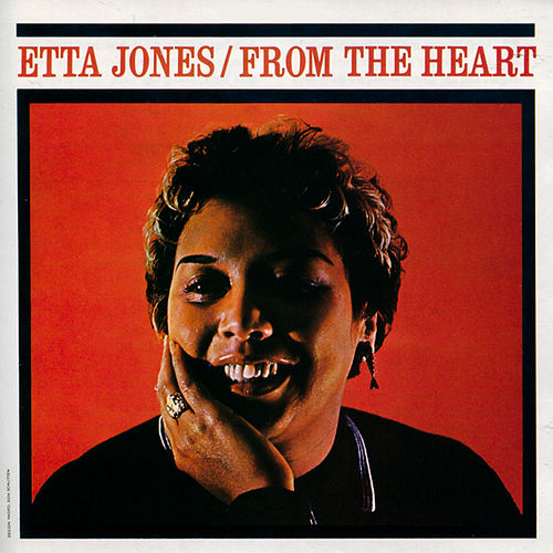 From the Heart (Bonus Track Version) by Etta Jones