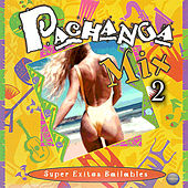 Pachanga Mix 2: Super Exitos Bailables by Various Artists
