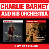 Lonely Street + Dancing Party by Charlie Barnet
