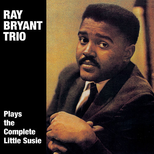 Ray Bryant Plays the Complete