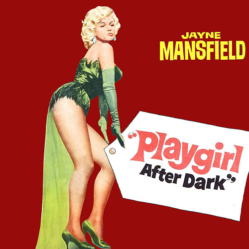 Playgirl After Dark by Jayne Mansfield