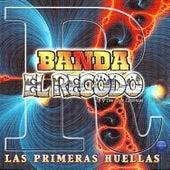 Banda el Recodo de Don Cruz Lizarraga: Las Primeras Huellas by Banda El Recodo
