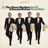 Isn't It Grand Boys by Tommy Makem