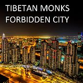 Forbidden City - Single by The Tibetan Monks