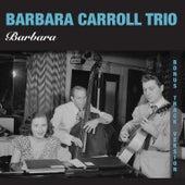 Barbara (Bonus Track Version) by Barbara Carroll