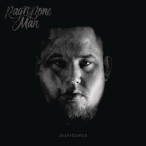 Disfigured - EP by Rag'n'Bone Man