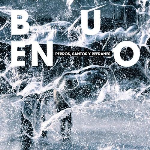 Perros, Santos y Refranes by Bueno