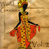 World Groove, Vol. 2 by Various Artists