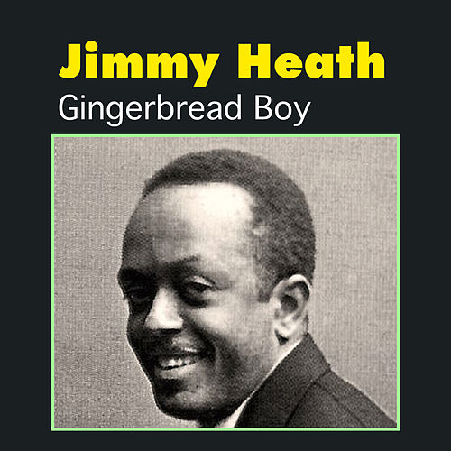 Gingerbread Boy by Jimmy Heath