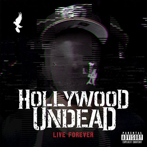 Live Forever by Hollywood Undead