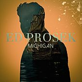 Michigan (EP) by Ed Prosek