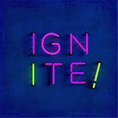 Ignite! by Various Artists
