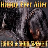 Happy Ever After by Shirl Spencer