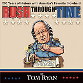 Rush Through Time by Tom Ryan
