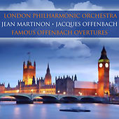 Famous Offenbach Overtures by London Philharmonic Orchestra