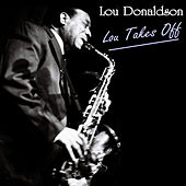 Lou Takes Off by Lou Donaldson