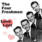 Love Lost by The Four Freshmen