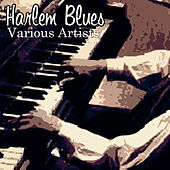 Harlem Blues by Various Artists